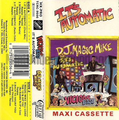 DJ Magic Mike and Vicious Base: It's Automatic: Cassette
