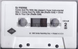DJ Pierre: Come And Fly With Me/Drive In My Car: Cassette Single