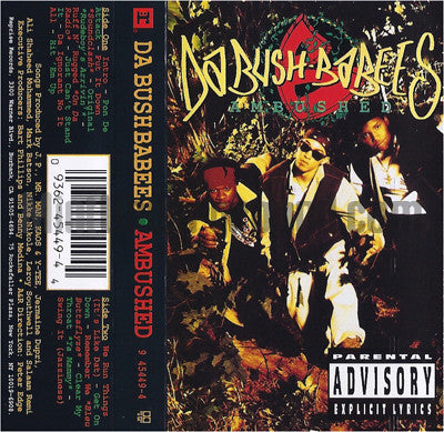 Da Bush Babees: Ambushed: Cassette