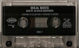 Dem Boiz: How Much Boodie: Cassette Single