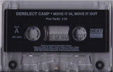 Derelect Camp: Move It In, Move It Out: Cassette Single