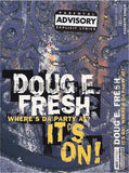 Doug E. Fresh: It's On/Where's da Party At: Cassette Single