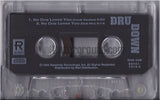 Dru Down: No One Loves You/Bad Boys: Cassette Single