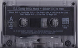 E.B. Daddy Of Da Hood: Stickin' To The Plan: Cassette