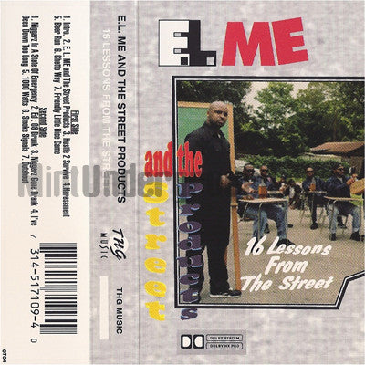 E.L. Me and The Street Products: 16 Lessons From The Street: Cassette