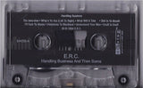 E.R.C.: Handling Business And Then Some: Cassette