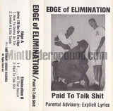 Edge Of Elimination: Paid To Talk Shit: Cassette