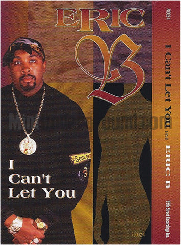 Eric B: I Can't Let You: Cassette Single