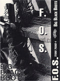 F.O.S.: Big Black Boots: Cassette Single