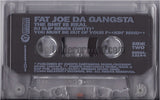 Fat Joe Da Gangsta: The Shit Is Real/You Must Be Out Of Your Fuckin' Mind: Cassette Single