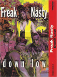 Freak Nasty: Down Low/Get It Girl: Cassette Single