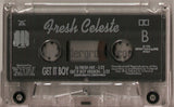 Fresh Celeste: Get It Boy: Cassette Single