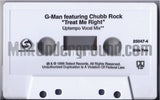 G-Man Featuring Chubb Rock: Treat Me Right: Cassette Single