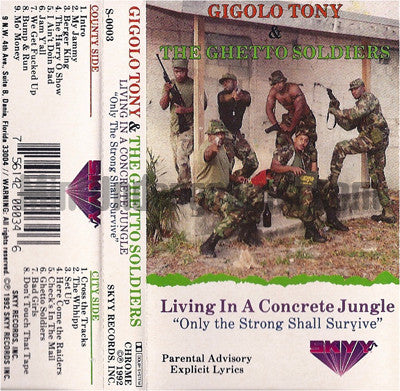Gigolo Tony & The Ghetto Soldiers: Living In A Concrete Jungle: Cassette