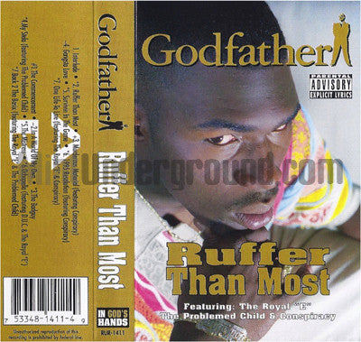 Godfather: Ruffer Than Most: Cassette