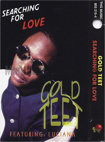 Gold Teet: Searching For Love/Braggy Braggie: Cassette Single