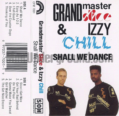 Grandmaster Slice & Izzy Chill: Shall We Dance: Cassette