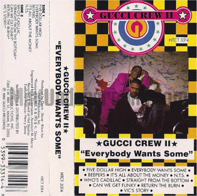 Gucci Crew II: Everybody Wants Some: Cassette