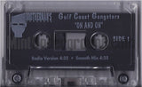 Gulf Coast Gangsters: On And On: Cassette Single