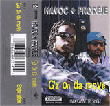 Havoc & Prodeje: G'z On Da Move: Cassette Single