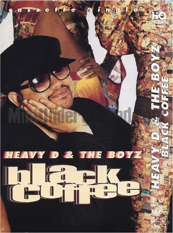 Heavy D & The Boyz: Black Coffee/Spend A Little Time On Top: Cassette Single