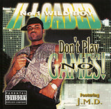 II Loaded/2 Loaded: Don't Play No Games: CD