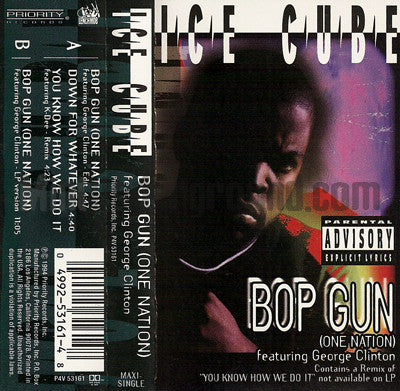 Ice Cube feat. George Clinton: Bop Gun: Cassette Single