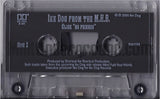 Ike Dog From The M.H.B./Mile High Bomben: No Friends/B Notes: Cassette Single