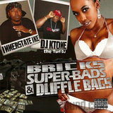 Innerstate Ike and DJ KTone: Bricks, Super Bads & Duffle Bags: Download