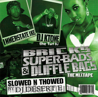 Innerstate Ike and DJ K-Tone: Bricks, Super Bads & Duffle Bags: Slowed N Thowed: CD