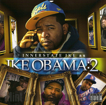 Innerstate Ike: As Ike Obama 2: CD