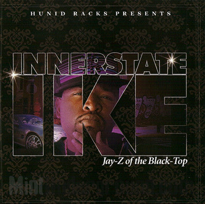 Innerstate Ike: Jay-Z Of The Black Top: Download