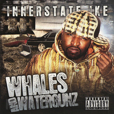 Innerstate Ike: Whales & Watergunz: CD