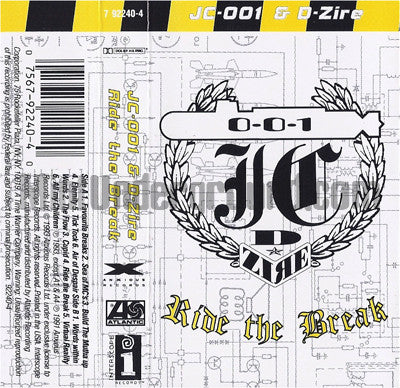 JC-001 & D-Zire: Ride The Break: Cassette