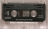 JD featuring Da Brat: The Party Continues: Cassette Single