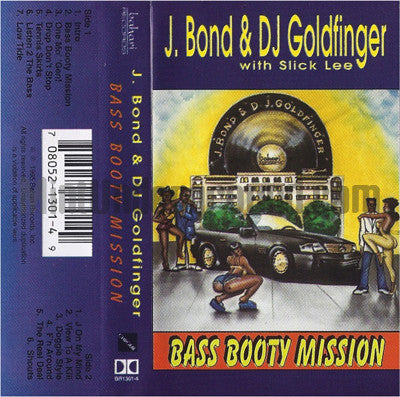 J. Bond & DJ Goldfinger: Bass Booty Mission: Cassette