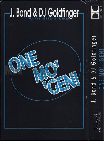 J. Bond & DJ Goldfinger: One Mo' 'Gen: Cassette Single