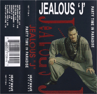 Jealous J: Party Time In Paradise: Cassette