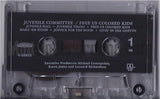 Juvenile Committee: Free Us Colored Kids: Cassette