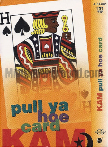 Kam: Pull Ya Hoe Card/Nut'n Nice: Cassette Single