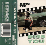King Tee: Diss You: Cassette Single