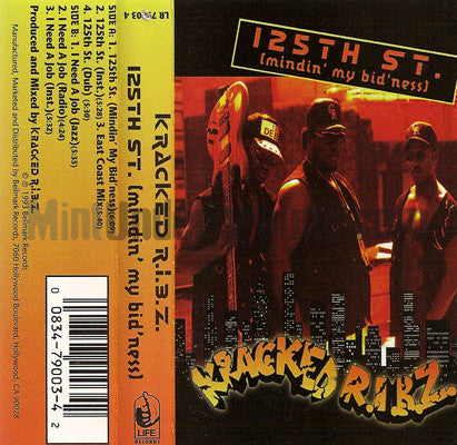 Kracked R.I.B.Z.: 125th St. Mindin' My Bid'ness: Cassette Single