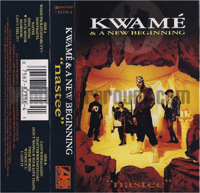 Kwame' and A New Beginning: Nastee: Cassette