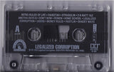 Legalized Corruption: Legalized Corruption: Cassette