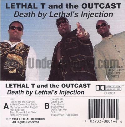 Lethal T and The Outcast: Death By Lethal's Injection: Cassette