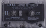 Lex A.D.: Silenced By The Greed: Cassette