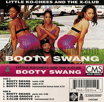 Little Ko-Chees and The X Club: Booty Swang: Cassette Single