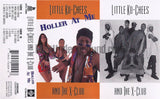 Little Ko-Chees and The X-Club: Holler At Me: Cassette