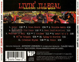 Livin' Illegal: Married To The Game: CD