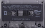 Low Frequency: Pound 4 Pound: Cassette